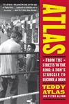 Atlas : From the Streets to the Ring A Son's Struggle to Become a Man,0060542411,9780060542412