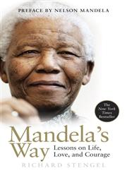 Mandela's Way Lessons on Life, Love, and Courage,0307460681,9780307460684