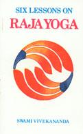 Six Lessons on Raja Yoga 21st Reprint,8185301581,9788185301587
