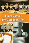 Dimensions of Physical Education,8175246065,9788175246065