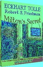 Milton's Secret An Adventure of Discovery through Then, When, and the Power of Now,8188479470,9788188479474