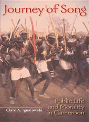 Journey of Song Public Life and Morality in Cameroon,0253217946,9780253217943
