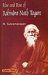 Rise and Rise of Rabindra Nath Tagore 1st Edition,8178845598,9788178845593