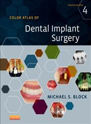 Color Atlas of Dental Implant Surgery 4th Edition,1455759686,9781455759682