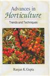 Advances in Horticulture Trends and Techniques,8178902400,9788178902401