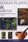 Indian Plants and Drugs With Their Medical Properties and Uses 3rd Indian Print,8187067071,9788187067078