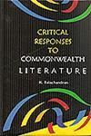 Critical Responses to Commonwealth Literature,8172735715,9788172735715