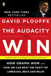 The Audacity to Win How Obama Won and How We Can Beat the Party of Limbaugh, Beck, and Palin,0143118080,9780143118084