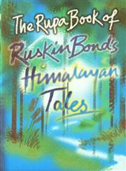 The Rupa book of Ruskin Bond's Himalayan Tales 7th Impression,8129101440,9788129101440