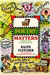 Poetry Matters Writing a Poem from the Inside Out,0380797038,9780380797035