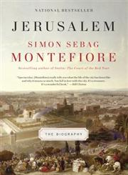 Jerusalem The Biography,0307280500,9780307280503