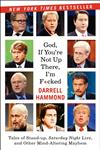 God, If You're Not Up There... Tales of Stand-up, Saturday Night Live, and Other Mind-Altering Mayhem,0062064568,9780062064561