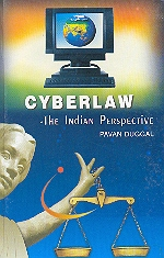 Cyberlaw The Indian Perspective 1st Edition