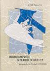 Indian Diaspora : In Search of Identity