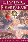 Living the Blessed Eucharist,8186778462,9788186778463