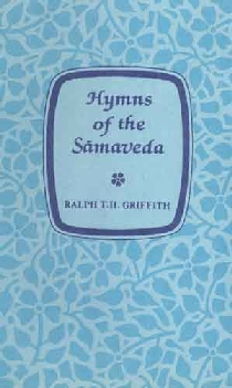 Hymns of the Samaveda Translated with a Popular Commentary 4th Impression,8121500222,9788121500227