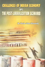 Challenges of Indian Economy in the Post-Liberalization Scenario,8184290837,9788184290837