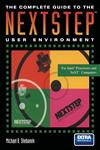 The Complete Guide to the NEXTSTEP™ User Environment,0387979565,9780387979564