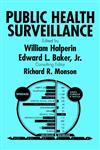 Public Health Surveillance 1st Edition,0471284327,9780471284321