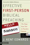 Effective First-Person Biblical Preaching The Steps from Text to Narrative Sermon,0310263093,9780310263098