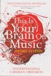 This is Brain on Your Music Understanding a Human Obsession,1843547163,9781843547167