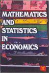 Mathematics and Statistics in Economics 1st Edition, Reprint,818712587X,9788187125877