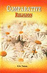 Comparative Religion 3rd Revised Edition, Reprint,8120802942,9788120802940