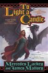 To Light a Candle The Obsidian Trilogy, Book Two,0765341425,9780765341426