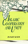 Islamic Co-Operation and Unity Socio-Political, Economic and Military Relations with Special Reference to Pakistan, Libya and Sudan 1st Edition,8171005640,9788171005642