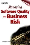 Managing Software Quality and Business Risk,047199782X,9780471997825