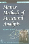 Matrix Methods of Structural Analysis 2nd Enlarged Edition, Reprint,8122404294,9788122404296