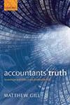 Accountants' Truth Knowledge and Ethics in the Financial World,0199603103,9780199603107