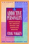 The Addictive Personality: Understanding the Addictive Process and Compulsive Behavior,1568381298,9781568381299