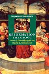 The Cambridge Companion to Reformation Theology,0521772249,9780521772242