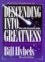 Descending into Greatness Find True Satisfaction by…,0310544718,9780310544715