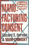Manufacturing Consent The Political Economy of the Mass Media,0099533111,9780099533115