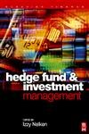 Hedge Fund Investment Management,0750660074,9780750660075