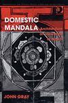 Domestic Mandala Architecture of Lifeworlds in Nepal,075464538X,9780754645382