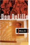 Mao II A Novel,0140152741,9780140152746