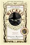 Wicked The Life and Times of the Wicked Witch of the West : A Novel Reissued Edition,0060987103,9780060987107