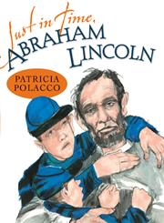 Just in Time, Abraham Lincoln,0399254714,9780399254710