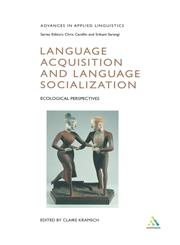 Language Acquisition and Language Socialization Ecological Perspectives,0826453724,9780826453723