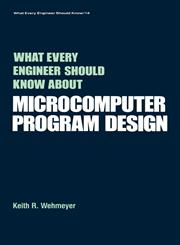 What Every Engineer Should Know about Microcomputer Software,082477275X,9780824772758