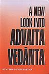 A New Look into Advaita Vedanta Prof. G.R. Malkani's Contribution 1st Published,8186791787,9788186791783
