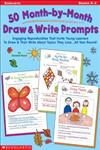 50 Month-by-Month Draw & Write Prompts Grades K-2,0439271762,9780439271769