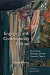 Engaging with Contemporary Culture Christianity, Theology and the Concrete Church,0754632598,9780754632597