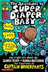 The Adventures of Super Diaper Baby,0439376068,9780439376068