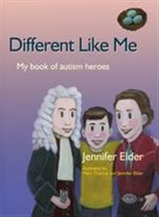 Different Like Me My Book of Autism Heroes,1843108151,9781843108153