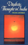Vitalistic Thought in India A Study of the 'Prana' Concept in Vedic Literature and its Development in the Vedanta, Samkhya, and Pancaratra Traditions 1st Edition,8170303486,9788170303480