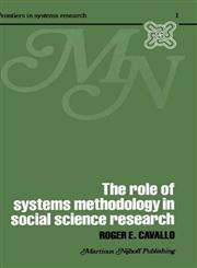 The Role of Systems Methodology in Social Science Research,0898380057,9780898380057